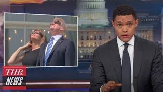 Trevor Noah Mocks Donald Trump for Staring at Eclipse | THR News