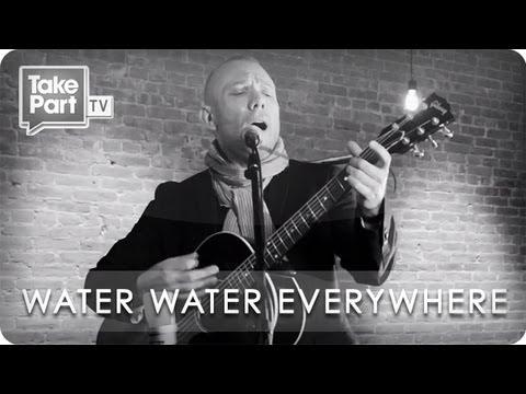 Water Water Everywhere | Blake Morgan | Eye Level | TakePart TV