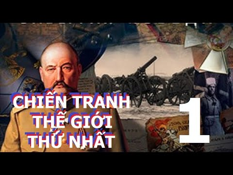 Chiến tranh Thế giới thứ nhất   Phim tài liệu lịch sử   Tập 1: Nguyên cớ cuộc chiến (Thuyết minh)