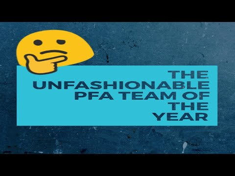 ASMR FOOTBALL-THE UNFASHIONABLE PFA TEAM OF THE YEAR*11 BEST PLAYERS OUTSIDE TOP6 CLUBS*SOFT SPOKEN