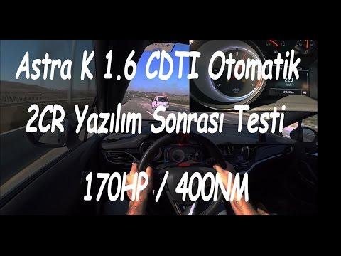 2CR - Astra K 1.6 CDTI Otomatik - Yazılım Testi 170hp - 400nm