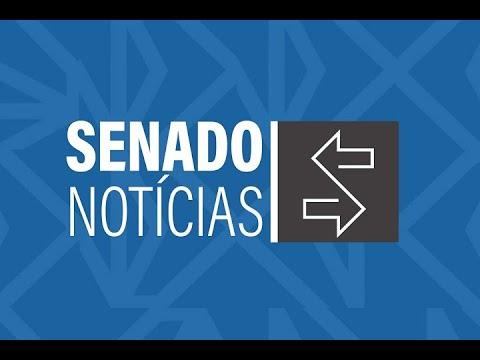 Edição da tarde: Eunício destaca votação do Sistema Único de Segurança Pública