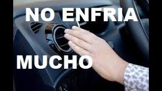 PORQUE EL AIRE ACONDICIONADO DE MI CARRO  NO ENFRIA MUCHO