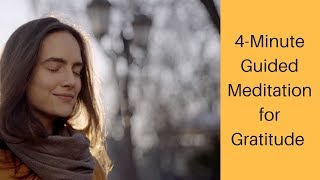 4-minute Guided Meditation for Gratitude - Boost your happiness! 😀❤️