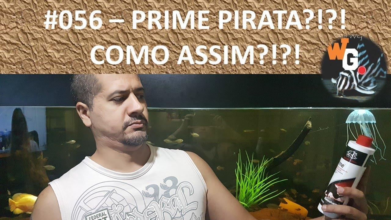 Prime Pirata?!?! Como assim?!?! [com Roberto Ramberger] - #056