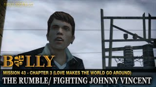 The Rumble / Fighting Johnny Vincent - Mission #43 - Bully: Scholarship Edition