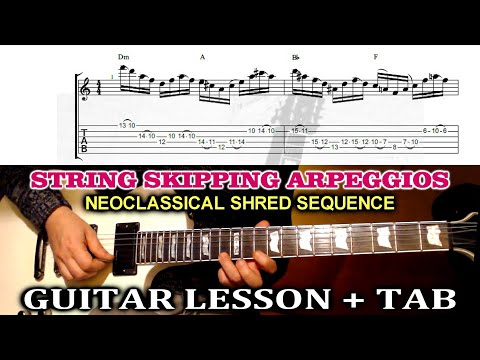 String Skipping Arpeggios Sequence GUITAR LESSON With TAB - Neoclassical Guitar Lesson