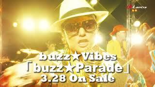 buzz★Vibes - buzz★Parade