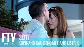 Gambar cover FTV Riza Shahab & Louise Anastasya - Kupinang Kau Dengan Tiang Listrik