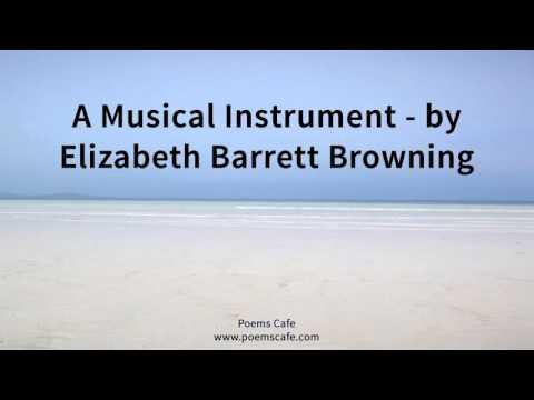A Musical Instrument    Elizabeth Barrett Browning