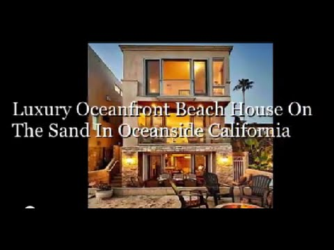 Luxury Oceanfront Beach House On The Sand In Oceanside Calif