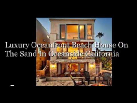 Luxury Oceanfront Beach House On The Sand In Oceanside California