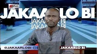 REPLAY - Jakaarlo Bi - Invités : Me ABDOUL NDIAYE & NAFY SARR DABO - 31 Aout 2018 - Partie 1