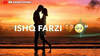 Ishq farzi WhatsApp durum | Jannat zübeyir şarkı | Ak durum WhatsApp durum oluşturun