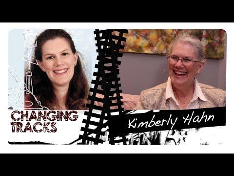 Changing Tracks: Kimberly Hahn