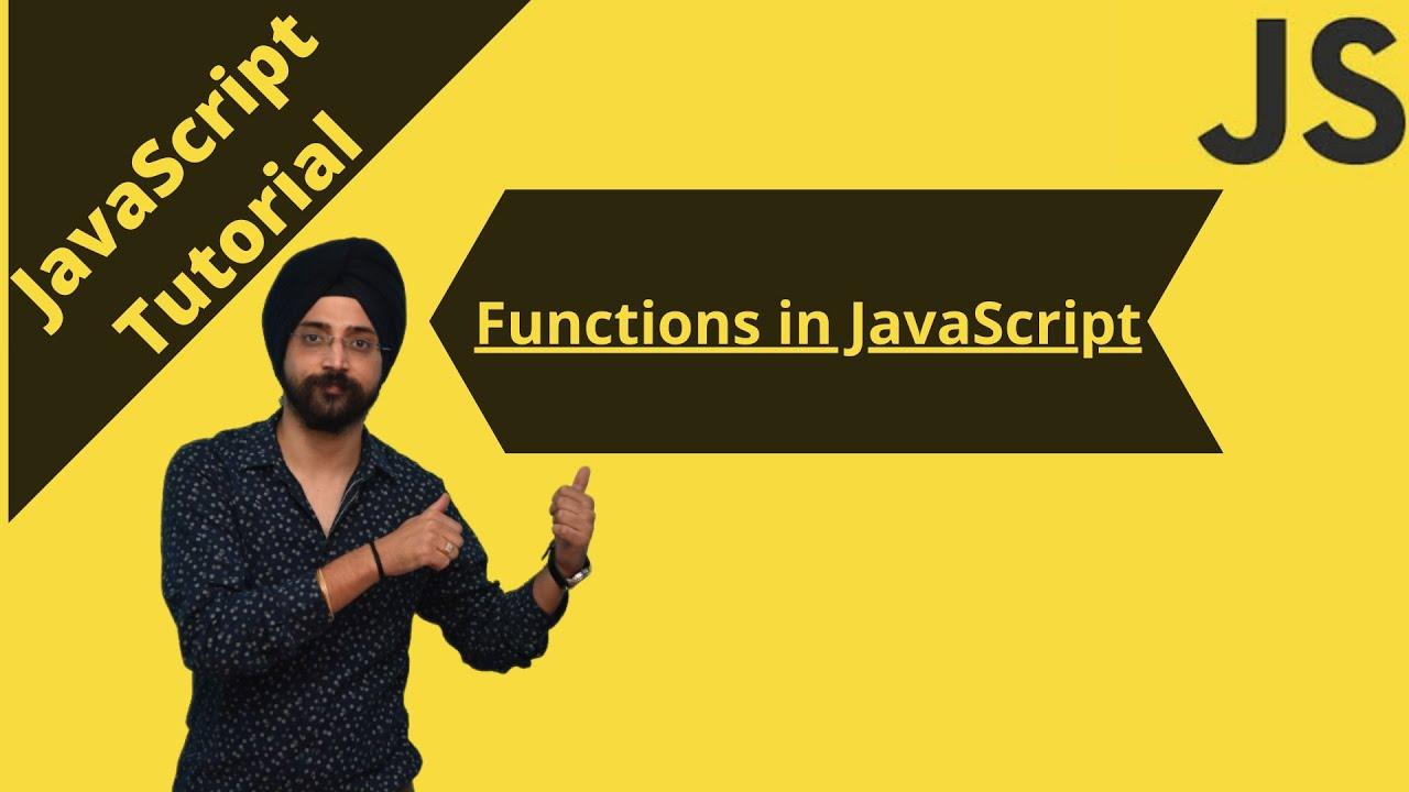 JavaScript Tutorial: Functions in JavaScript