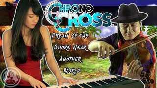 Chrono Cross: Dream of the Shore Near Another World ft. Michelle Heafy (Violin, Piano, & Guitar)