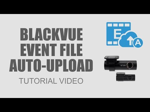 BlackVue Fleet Tracking] Introducing Event File Auto-upload