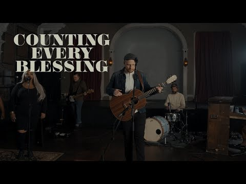 Rend Collective - Counting Every Blessing | Official Music Video