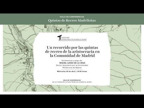 Quintas de Recreo Madrileñas de la Aristocracia en la Comunidad de Madrid