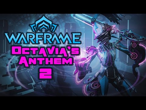 Octavia's Anthem Part 2: Parkour The Musical - Warframe Multiplayer Part 77