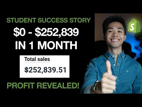 Shopify Success Story 2019 - How My Student Made 252K In 1 Month Dropshipping thumbnail