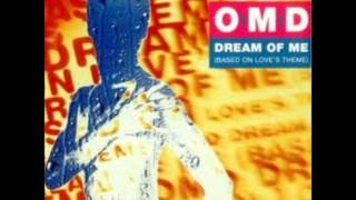 O M D / Dream of me~Based on Love