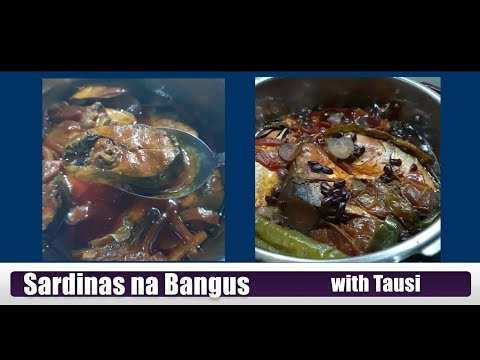 How To Cook Sardinas Na Bangus With Tausi - It's All About Food