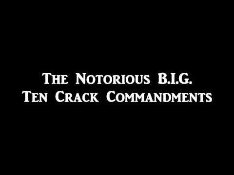Notorious B.I.G. - Ten Crack Commandments (Lyrics)