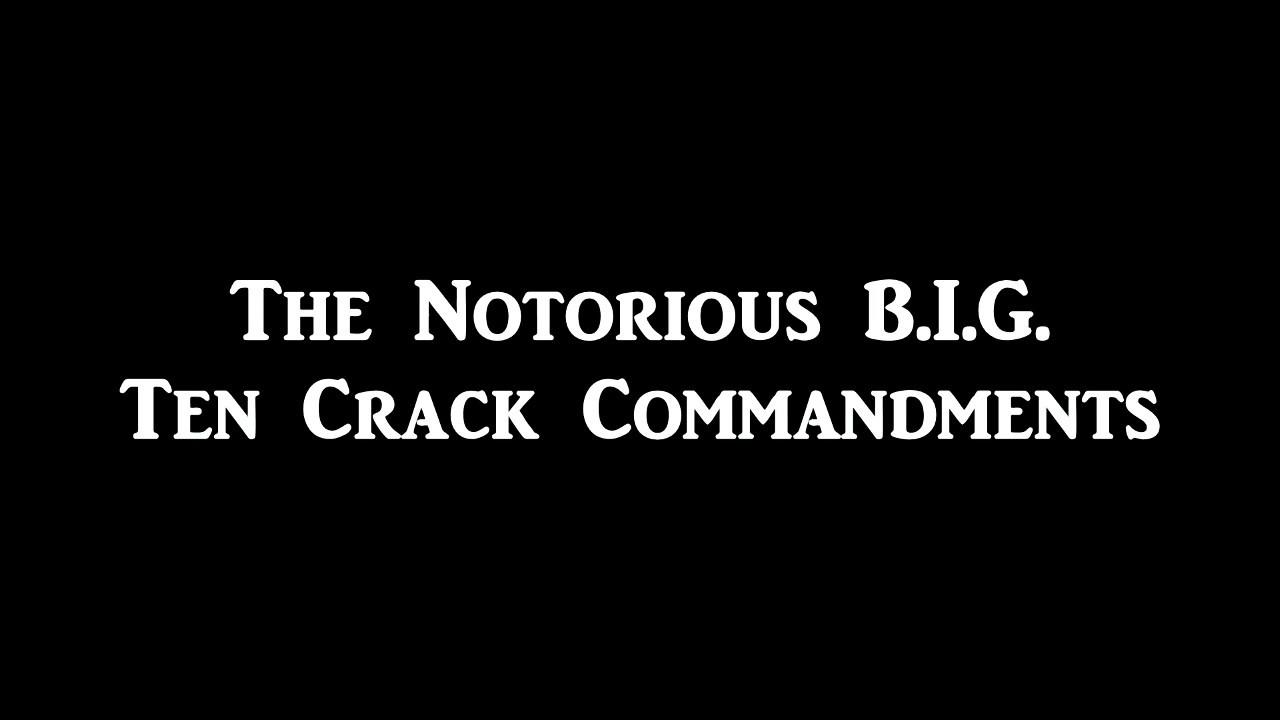 10 crack commandments biggie smalls lyrics