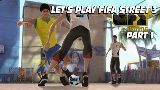 LET'S PLAY FIFA STREET 3  PART 1