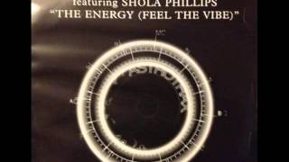 The Astro Trax Team feat. Shola Phillips - The Energy (Feel The Vibe)(Original Mix)