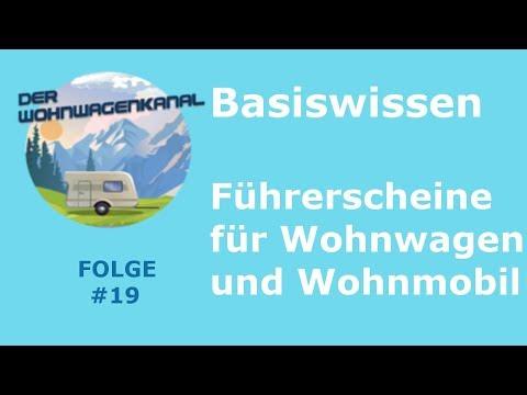 #019 Führerscheinklassen Für Wohnwagen Und Wohnmobil