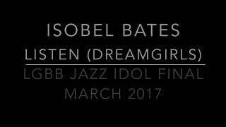 Listen (Dreamgirls) - Isobel Bates and the London Gay Big Band