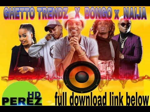 NEW KENYA & BONGO MIX 2019 | GHETTO PRIDE | DJ PEREZ Ft Boondocks,Harmonize,Sailors,ETHIC,Diamond(2)