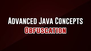 [Advanced Programming Concepts] Obfuscation