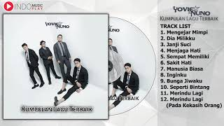 The Best of Yovie 'n Nuno Full Album