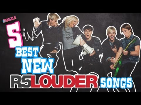 R5 Louder: Best New Songs