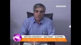 CHP'Erzurum il BaşkanınI Tacettin KIZILOĞLU'nun  hükümete gezi parkı eleştirisi