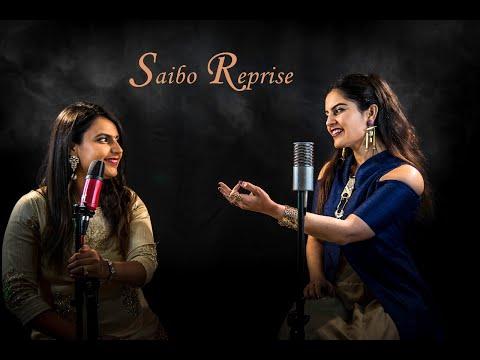 Saibo Reprise | Sonia Keshwani | Ft. Nisha Bindrani