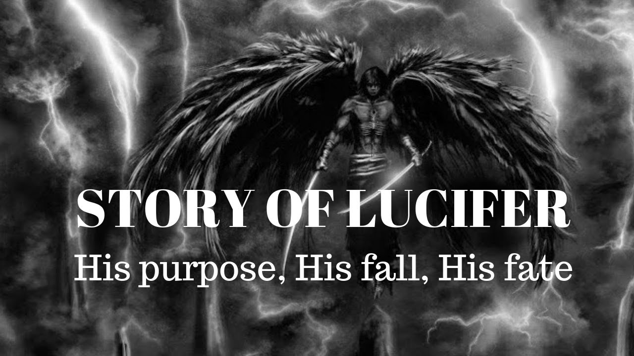 Download Story of Lucifer - His Purpose, His Fall, His Fate