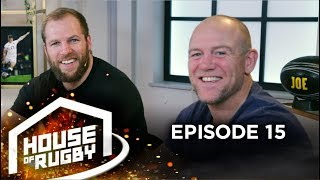 James Haskell & Mike Tindall on England captaincy, Clive Woodward, Six Nations | House of Rugby #15