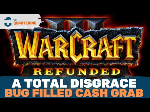 Warcraft 3: Reforged Is A Total DISGRACE & Blizzard's New RIDICULOUS Policy!
