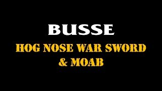 Hog Nose War Sword & MOAB