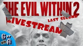 The Evil Within 2 - Game Away Live   10/16/17
