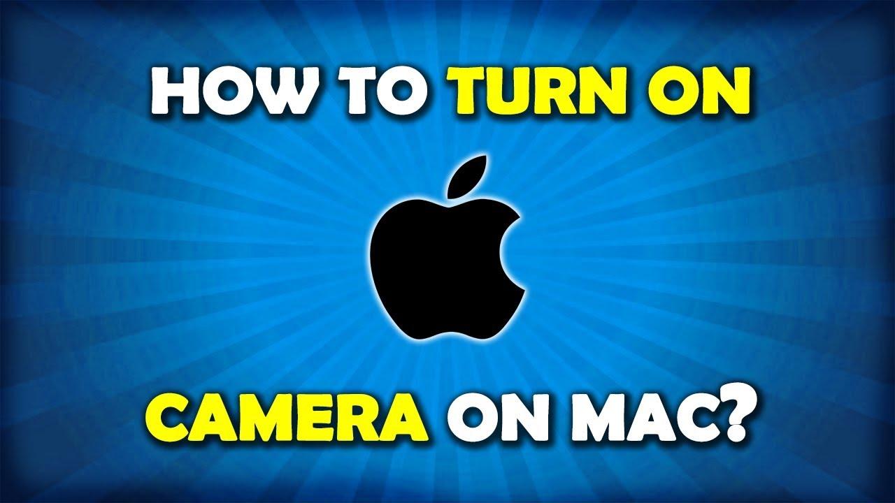 How to turn on webcam imac desktop