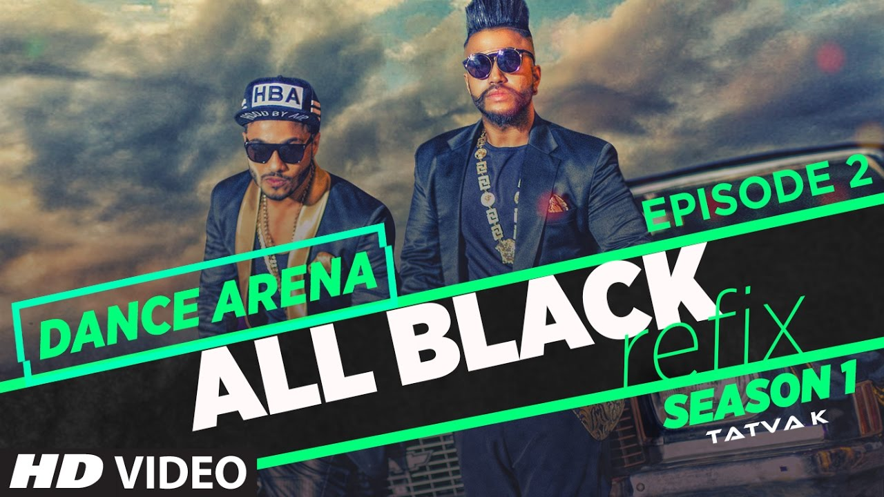 all black song refix sukhe ft raftaar dance arena episode 2