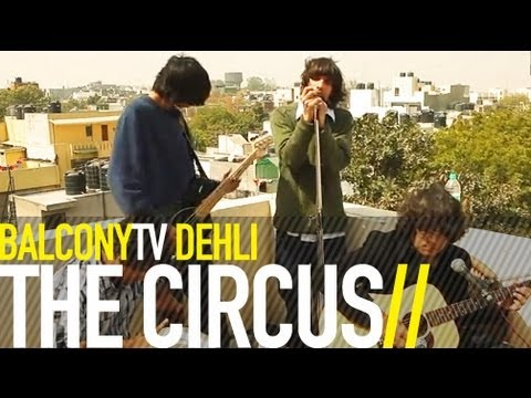 THE CIRCUS - SPONTANEOUS COMBUSTION LOVE SONG (BalconyTV)