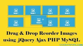 Drag & Drop Reorder Images using jQuery, Ajax, PHP and MySQL