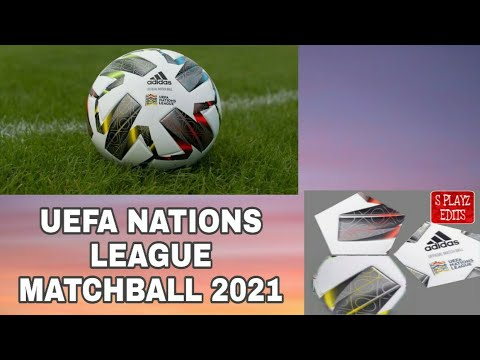 fts 21 uefa nations league ball 2021 youtube fts 21 uefa nations league ball 2021